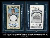 2011 Topps Gypsy Queen Framed Mini Relic Autographs #CR