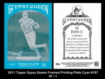 2011 Topps Gypsy Queen Framed Printing Plate Cyan #167