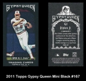 2011 Topps Gypsy Queen Mini Black #167