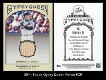 2011 Topps Gypsy Queen Relics #CR