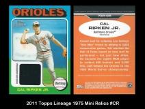 2011 Topps Lineage 1975 Mini Relics #CR