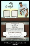 2011 Topps Tribute Dual Relics #CR