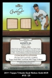 2011 Topps Tribute Dual Relics Gold #CR