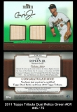 2011 Topps Tribute Dual Relics Green #CR