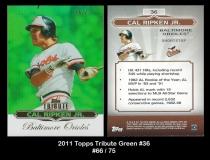 2011 Topps Tribute Green #36