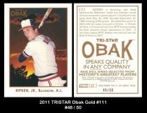 2011 TRISTAR Obak Gold #111