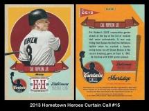 2013 Hometown Heroes Curtain Call #15