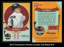 2013 Hometown Heroes Curtain Call Black #15