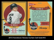 2013 Hometown Heroes Curtain Call Gold #15