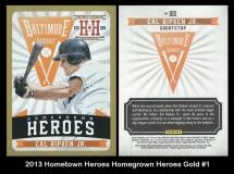 2013 Hometown Heroes Homegrown Heroes Gold #1