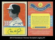2013 Hometown Heroes Scripted Legacy #1
