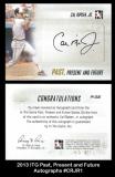 2013 ITG Past Present and Future Autographs #CRJR1