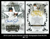 2013 Leaf Sports Heroes Loyalty Autographs Gold #LCRJ