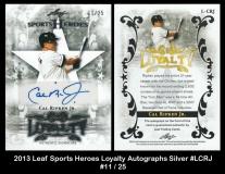 2013 Leaf Sports Heroes Loyalty Autographs Silver #LCRJ