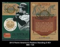 2013 Panini Americas Pastime Standing O #21