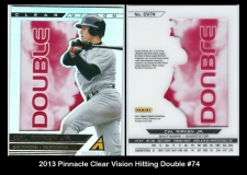 2013 Pinnacle Clear Vision Hitting Double #74