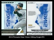 2013 Pinnacle Clear Vision Hitting Single #74