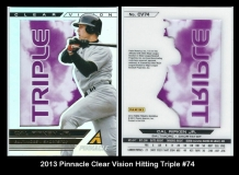 2013 Pinnacle Clear Vision Hitting Triple #74