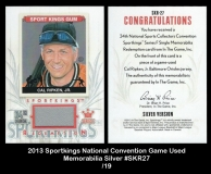 2013 Sportkings National Convention Game Used Memorabilia Silver #SKR27