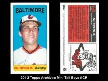 2013 Topps Archives Mini Tall Boys #CR