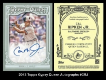 2013 Topps Gypsy Queen Autographs #CRJ