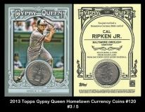 2013 Topps Gypsy Queen Hometown Currency Coins #120