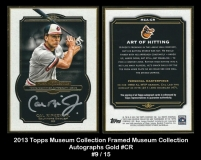 2013 Topps Museum Collection Framed Museum Collection Autographs Gold #CR