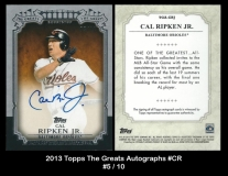 2013 Topps The Greats Autographs #CR