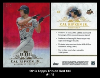 2013 Topps Tribute Red #40