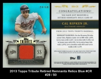2013 Topps Tribute Retired Remnants Relics Blue #CR