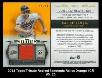 2013 Topps Tribute Retired Remnants Relics Orange #CR