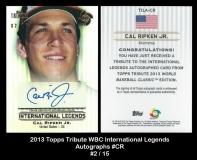2013 Topps Tribute WBC International Legends Autographs #CR