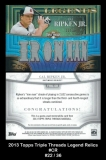 2013 Topps Triple Threads Legend Relics #CR