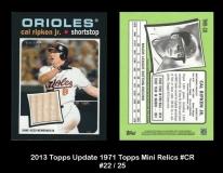 2013 Topps Update 1971 Topps Mini Relics #CR