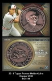 2013 Topps Proven Mettle Coins Copper #CR
