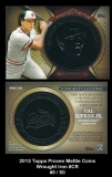 2013 Topps Proven Mettle Coins Wrought Iron #CR