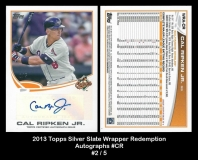 2013 Topps Silver Slate Wrapper Redemption Autographs #CR