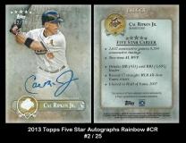 2013 Topps Five Star Autographs Rainbow #CR