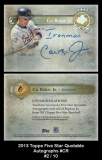 2013 Topps Five Star Quotable Autographs #CR