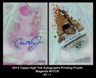 2014 Topps High Tek Autographs Printing Proofs Magenta #HTCR