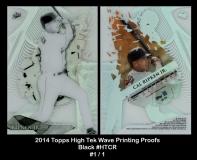 2014 Topps High Tek Wave Printing Proofs Black #HTCR