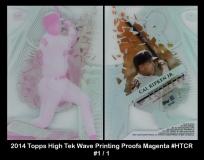 2014 Topps High Tek Wave Printing Proofs Magenta #HTCR