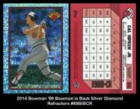 2014 Bowman '89 Bowman Is Back Silver Diamond Refractors #89BIBCR