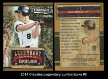 2014 Classics Legendary Lumberjacks #3