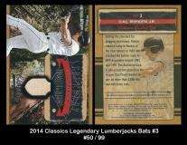 2014 Classics Legendary Lumberjacks Bats #3