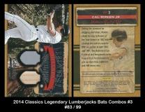 2014 Classics Legendary Lumberjacks Bats Combos #3