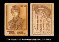 2014 Gypsy Oak Wood Engravings 1981 WTF #NNO