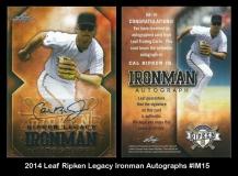 2014 Leaf RIpken Legacy Ironman Autographs #IM15