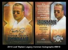 2014 Leaf RIpken Legacy Ironman Autographs #IM18