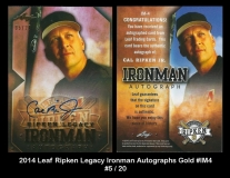 2014 Leaf RIpken Legacy Ironman Autographs Gold #IM4